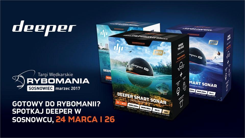 Gotowy do Rybomanii – spotkaj Deeper podczas największej imprezy wędkarskiej w Polsce